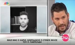 ΜΟΝΟ στο STAR: Ο ΠΟΛΕΜΟΣ και τα δύο στρατόπεδα για τον Παντελίδη