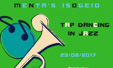 Πέμπτη 23 Φεβρουαρίου, 21:30 - Tap dancing in jazz στο Ισόγειο στην Κηφισιά