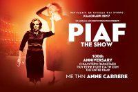 PIAF! THE SHOW, 1 και 2 Ιουλίου στο Κηποθέατρο Παπάγου