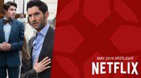 Netflix Spotlight: Μάιος 2019 - Netflix