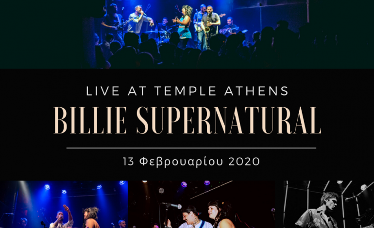 BILLIE SUPERNATURAL LIVE AT TEMPLE ATHENS 13 FEB